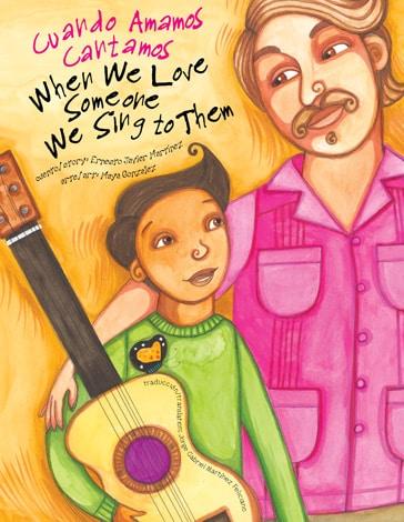 When We Love Someone We Sing to Them - Ernesto Martinez & Maya Gonzalez