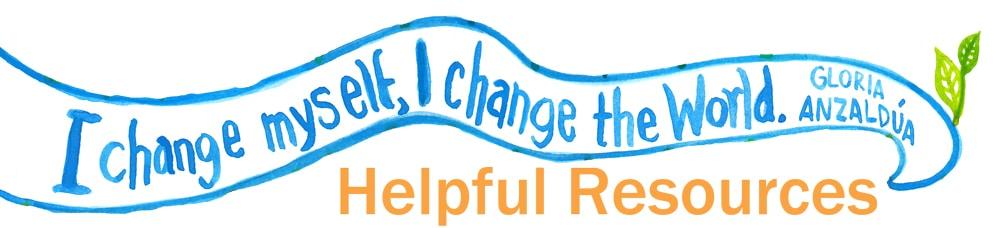 I Change Myself, I change the World - Gloria Anzaldua