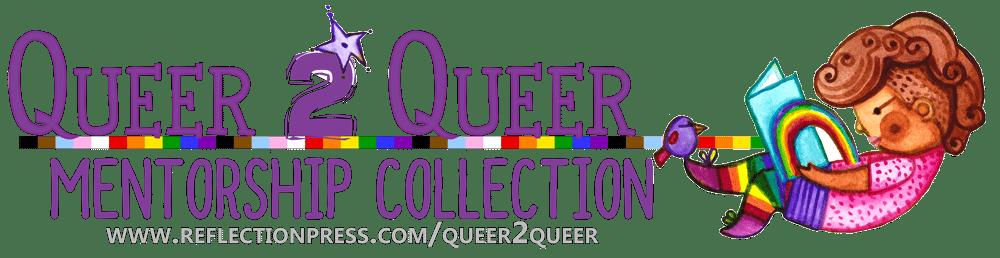 Queer 2 Queer Mentorship Collection